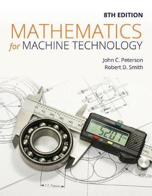 Mathematics for Machine Technology by Robert Smith