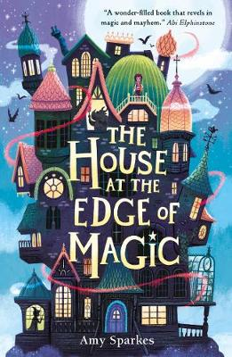 The House at the Edge of Magic book