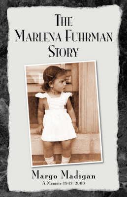 The Marlena Fuhrman Story by Margo Madigan