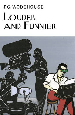 Louder and Funnier by P G Wodehouse