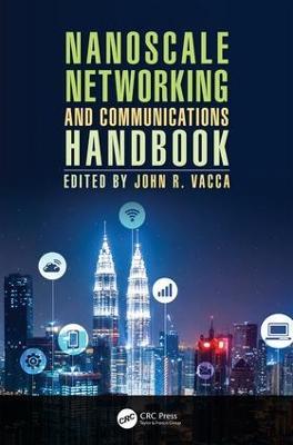 Nanoscale Networking and Communications Handbook book