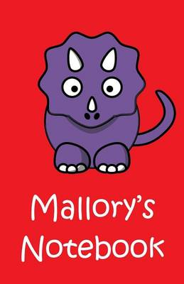Mallory's Notebook by James Mallory