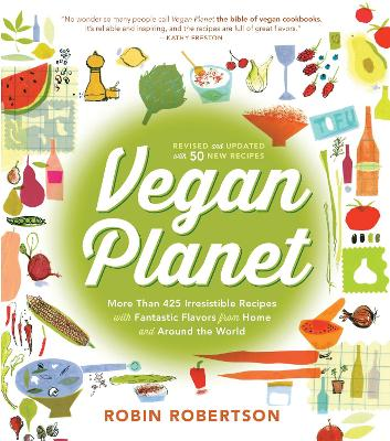 Vegan Planet, Revised Edition by Robin Robertson