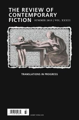 The Review of Contemporary Fiction: Translations in Progress by John O'Brien