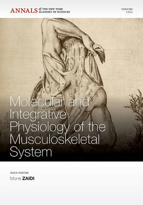 Molecular and Integrative Physiology of the Musculoskeletal System by Jeffrey I. Mechanick