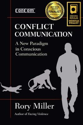 Conflict Communication (ConCom) by Rory Miller