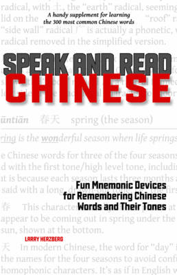 Speak and Read Chinese by Larry Herzberg