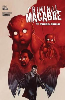 Criminal Macabre: The Third Child by Steve Niles