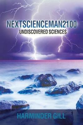 Nextscienceman2100 by Harminder Gill