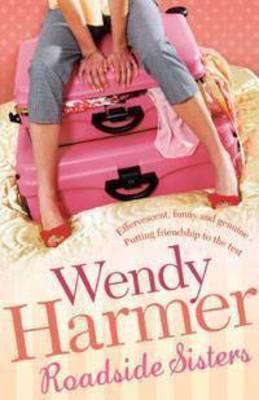 Roadside Sisters by Wendy Harmer