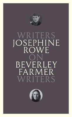 On Beverley Farmer: Writers on Writers book