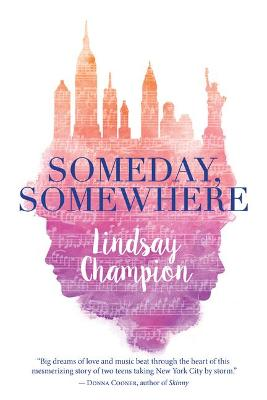 Someday, Somewhere by Lindsay Champion