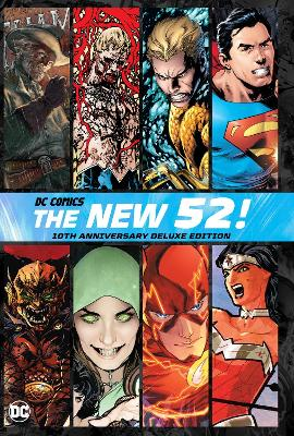 DC Comics: The New 52 10th Anniversary Deluxe Edition book
