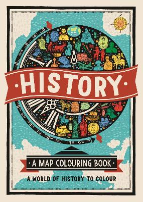 History: A Map Colouring Book by Charlotte Farmer