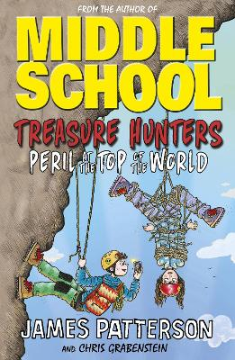 Treasure Hunters: Peril at the Top of the World by James Patterson