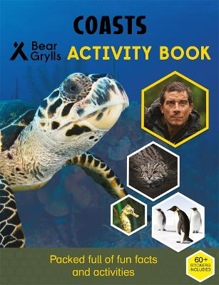 Bear Grylls Sticker Activity: Coasts by Bear Grylls