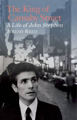 King of Carnaby Street by Jeremy Reed