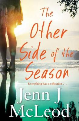 Other Side of the Season: Seasons Collection by Jenn J. McLeod