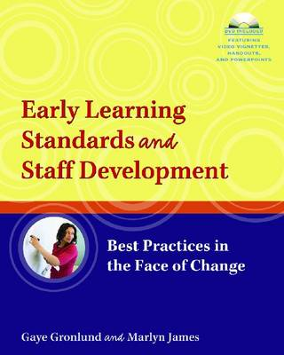 Early Learning Standards and Staff Development by Gaye Gronlund