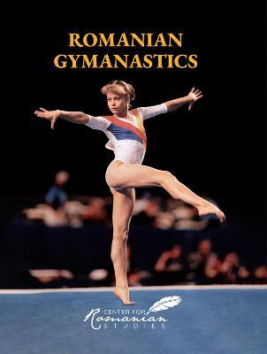 Romanian Gymnastics by Kurt W. Treptow