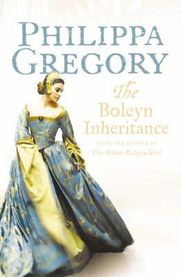 The The Boleyn Inheritance by Philippa Gregory