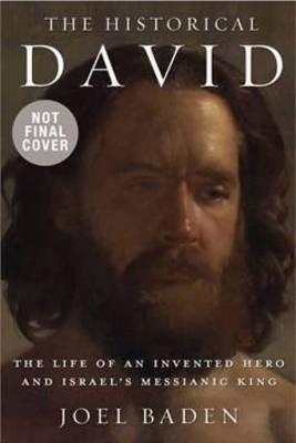 The Historical David by Joel Baden