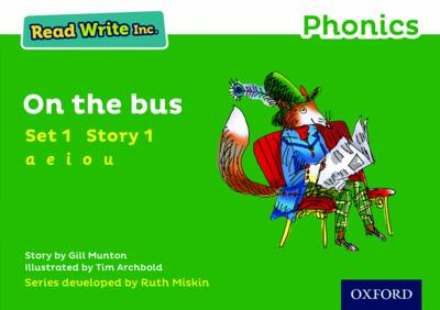 Read Write Inc. Phonics: Green Set 1 Storybook 1 On The Bus book