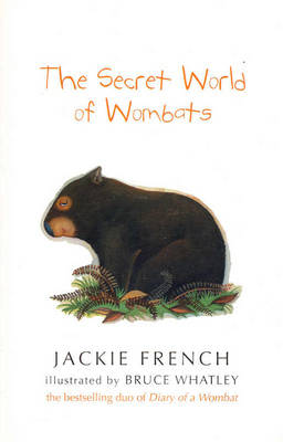 Secret World Of Wombats by Jackie French