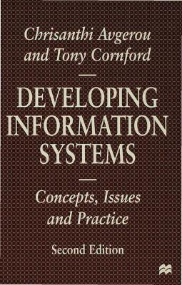 Developing Information Systems by Tony Cornford