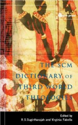 SCM Dictionary of Third World Theologies by Virginia Fabella