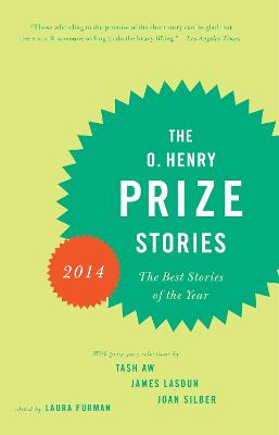 O. Henry Prize Stories 2014 by LAURA FURMAN