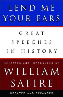 Lend Me Your Ears by William Safire