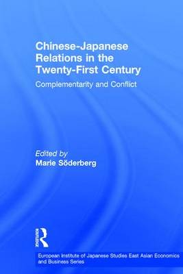 Chinese-Japanese Relations in the 21st Century by Marie Soederberg