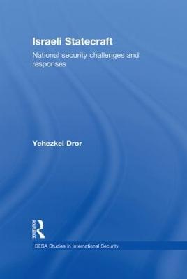 Israeli Statecraft by Yehezkel Dror
