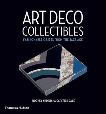 Art Deco Collectibles by Rodney Capstick-Dale