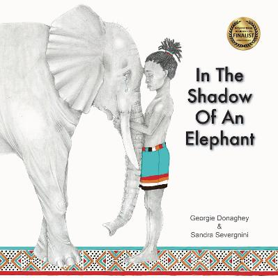 In the Shadow of an Elephant by Georgie Donaghey