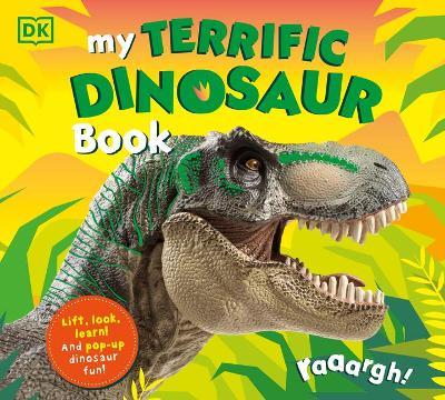 My Terrific Dinosaur Book by DK