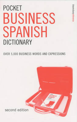 Pocket Business Spanish Dictionary: Over 5, 000 Business Words and Expressions by Kathy Rooney