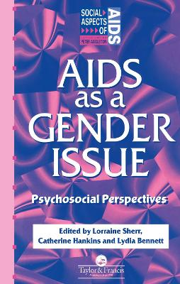AIDS as a Gender Issue by Lydia Bennett