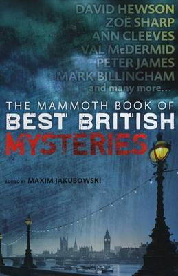 The Mammoth Book of Best British Mysteries, Volume 9 by Maxim Jakubowski