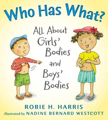 Who Has What? by Robie H Harris