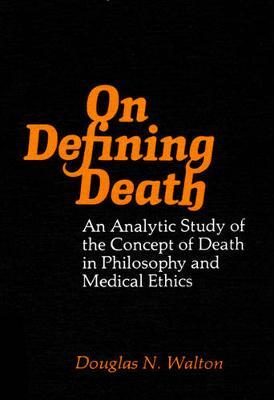 On Defining Death by Douglas Walton