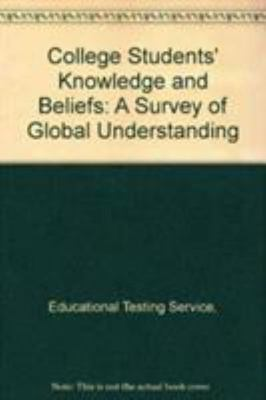 College Students Knowledge Beliefs by Educational Testing Service