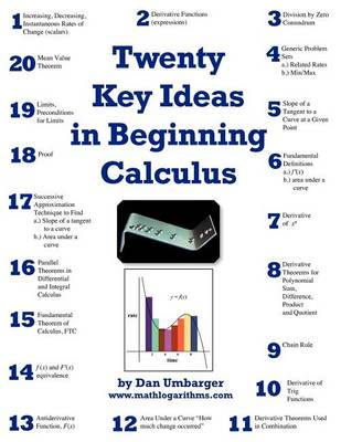 Twenty Key Ideas in Beginning Calculus by Dan Umbarger