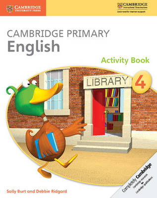 Cambridge Primary English Stage 4 Activity Book by Sally Burt