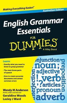 English Grammar Essentials For Dummies - Australia by Geraldine Woods