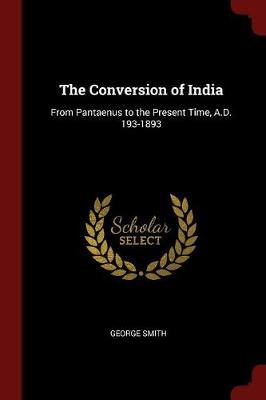 Conversion of India by George Smith