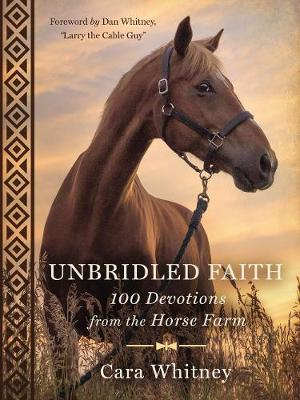 Unbridled Faith by Cara Whitney