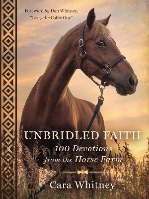 Unbridled Faith by Cara Whitney