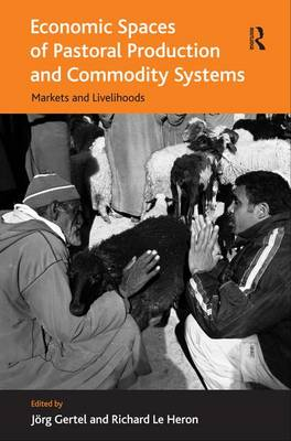 Economic Spaces of Pastoral Production and Commodity Systems book